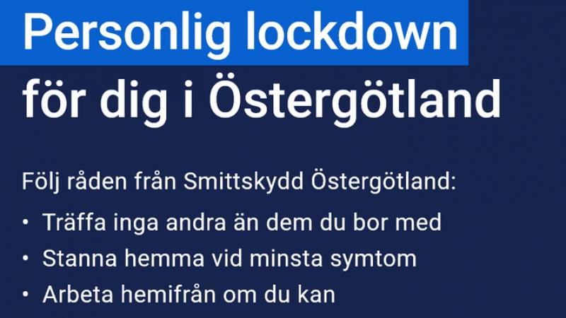 Personlig lockdown för Östergötland